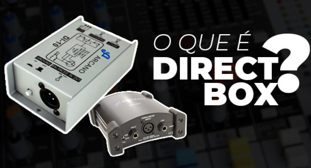 Você sabe o que é um Direct Box?